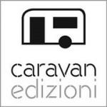caravan edizioni intervista chronicalibri