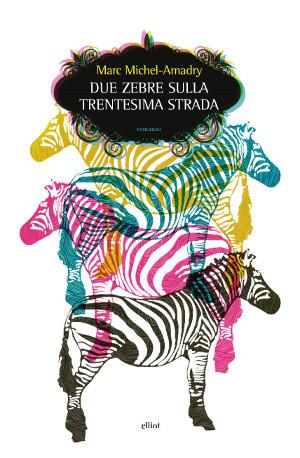 Due zebre sulla Trentesima Strada