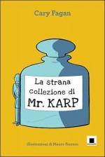 Mr Karp_biancoenero_recensione_chronicalibri