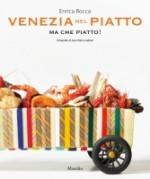 venezia nel piatto_marsilio_chronicalibri