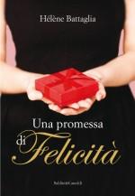 Una promessa di felicità_chronicalibri