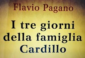 I tre giorni della famiglia Cardillo_chronicalibri_anteprima