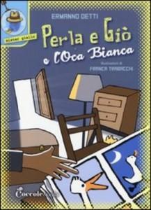 perla-e-gio-e-l-oca-bianca_chronicalibri