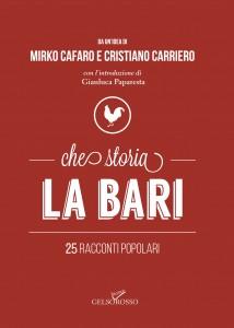 Che storia, La Bari