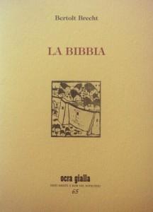 La bibbia_Brecht_via del vento_chronicalibri
