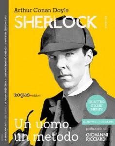Sherlock. Un uomo, un metodo