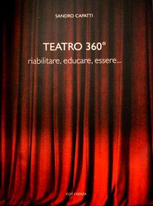 CAPATTI_Teatro 360° riabilitare, educare, essere... CHRONICALibri