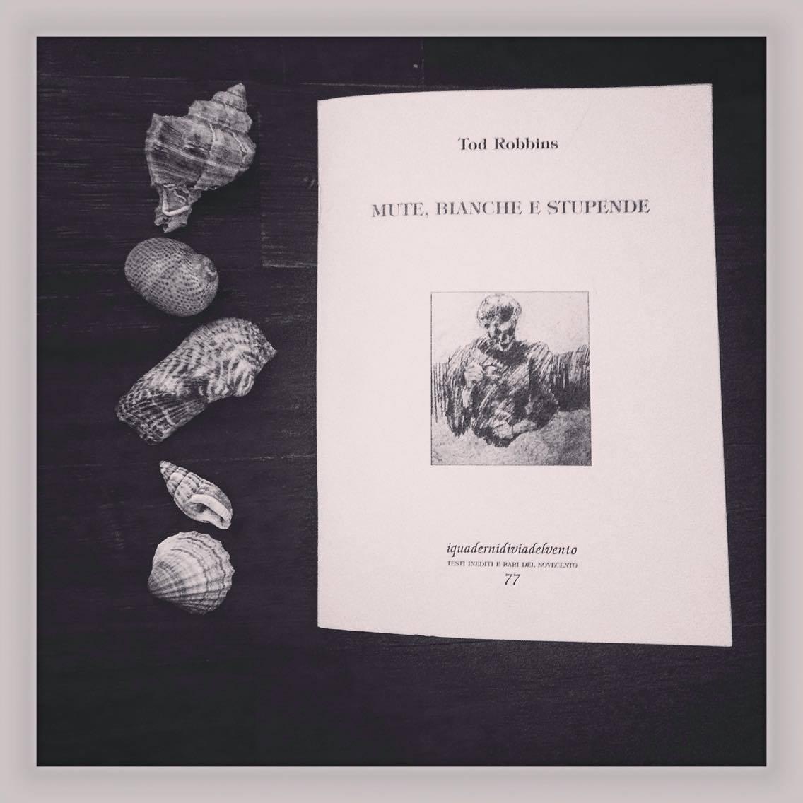 """Via del Vento: """"Mute, bianche e stupende"""", il racconto inedito di Tod Robbins, padre di tanti mostri"""