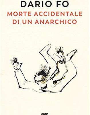 """Guanda: Dario Fo, """"Morte accidentale di un anarchico"""""""